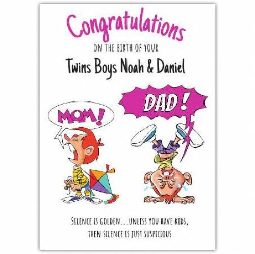 Congratulations On The Birth Of Twin Boys Silence Is Suspicious Card