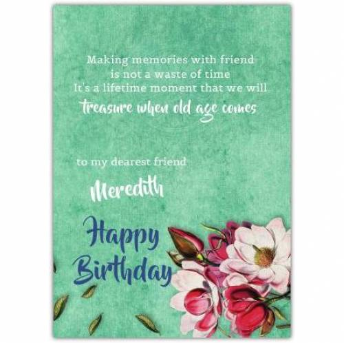 Making Memories With A Friend Birthday Card